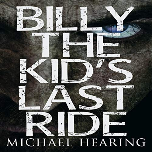 Billy the Kid's Last Ride audiobook cover art