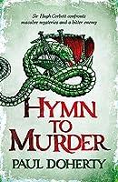Hymn to Murder (Hugh Corbett 21) (Hugh Corbett Medieval Mysteries)