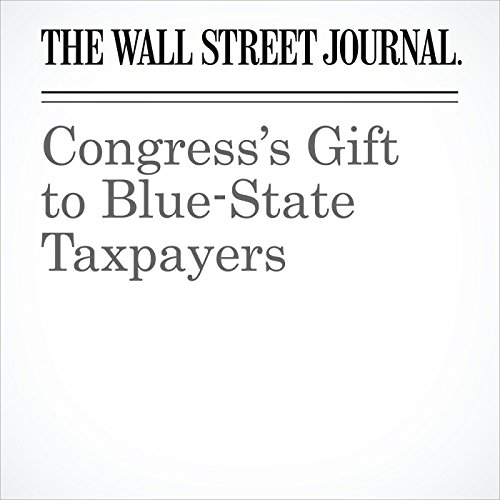 Congress's Gift to Blue-State Taxpayers copertina