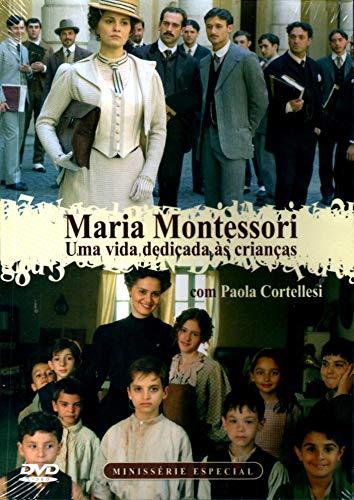 Maria Montessori - Uma Vida Dedicada Às Crianças