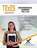 TExES Mathematics/Science 4-8 (114)
