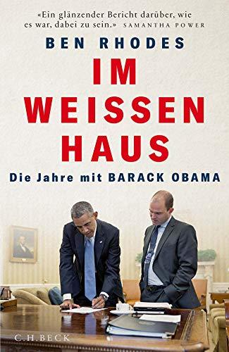 Im Weißen Haus: Die Jahre mit Barack Obama