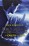 Percy Jackson e gli dei dell'Olimpo. Le origini del mito: Il ladro di fulmini-Il mare dei ...