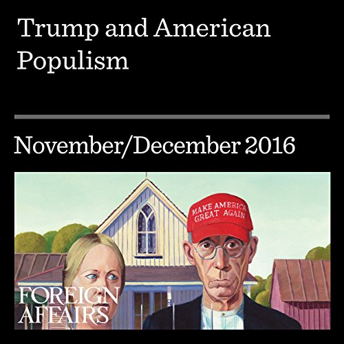 Trump and American Populism audiobook cover art