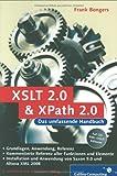 XSLT 2.0 und XPath 2.0: 2. Auflage (Galileo Computing) - Frank Bongers