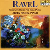 Ravel: Complete Music for Solo Piano by Abbey Simon