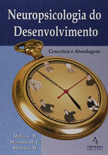 Neuropsicologia do Desenvolvimento: conceitos e Abordagens