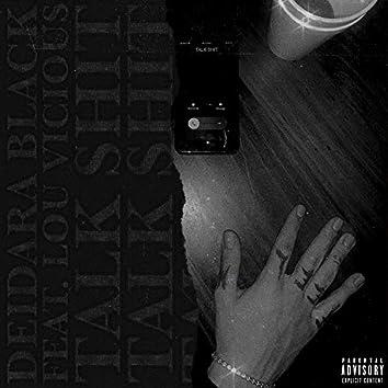 Talk Shit (feat. Lou Vicious)