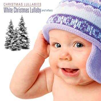 White Christmas Lullaby and Others