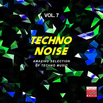 Techno Noise, Vol. 7 (Amazing Selection Of Techno Music)