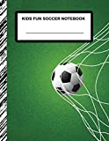 Kids Fun Soccer Notebook: Boys' and Girls Fun and Sporty Lined Notebook for Grades K-2-3-4