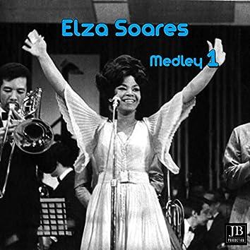Elza Soares Medley 1: Se Acaso Você Chegasse / Casa de Turfista... / Cavalo de Pau / Mulata Assanhada / Era Bom / Samba em Copa / Dedo Duro / Teleco-Teco Nº 2 / Contas / Sal e Pimenta / Cartão de Visita / Nêgo Tu...Nêgo Vós...Nêgo Você... / Não Quero