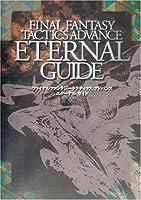 ファイナルファンタジータクティクスアドバンス エターナルガイド (Kadokawa game collection)