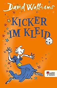 Kicker im Kleid (German Edition) by [David Walliams, Quentin Blake, Dorothee Haentjes-Holländer]