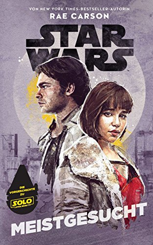 Star Wars: Meistgesucht: Die Vorgeschichte zu Solo