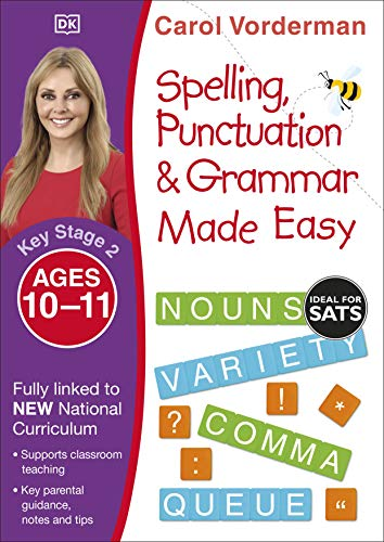 Spelling, Punctuation and Grammar Made Easy Ages 10-11 Key Stage 2 (Made Easy Workbooks)