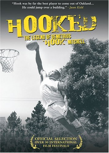 Hooked - The Legend of Demetrius 'Hook' Mitchell