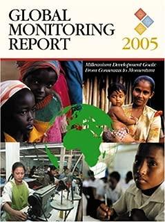 Global Monitoring Report 2005: Millennium Development Goals -- From Consensus to Momentum