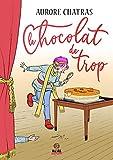Le chocolat de trop (French Edition)