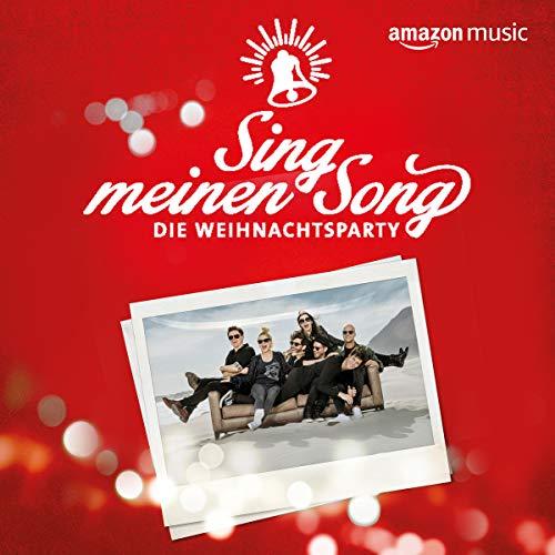Sing meinen Song - Die Weihnachtsparty