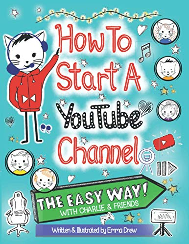 How To Start A YouTube Channel - The Easy Way: With Charlie & Friends