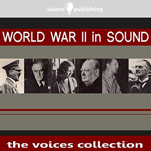 World War II In Sound audiobook cover art