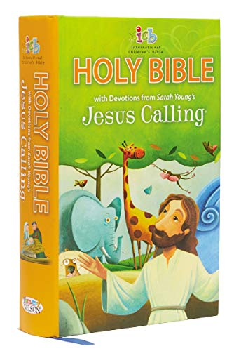 Compare Textbook Prices for ICB, Jesus Calling Bible for Children, Hardcover: with Devotions from Sarah Young's Jesus Calling  ISBN 9780718088989 by Young, Sarah