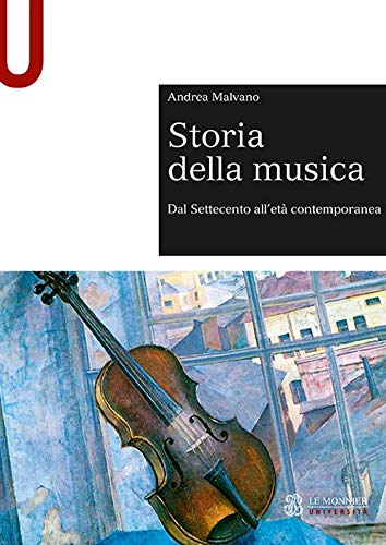 Storia della musica. Dal Settecento all'età contemporanea