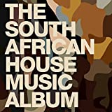 The South African House Music Album
