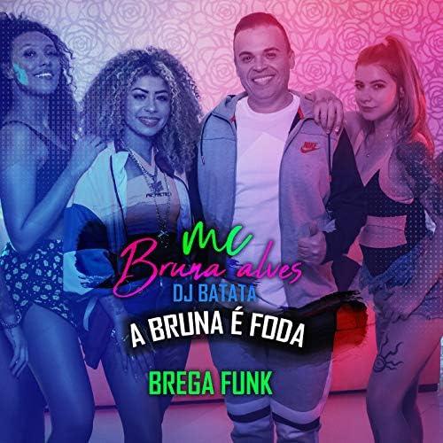 Dj Batata & MC Bruna Alves