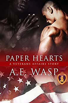 Paper Hearts: A Veterans Affairs Novel by [A. E. Wasp]