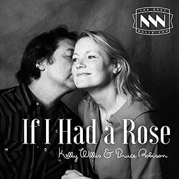 If I Had a Rose