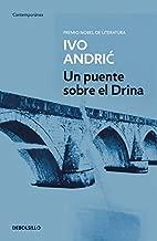 Un puente sobre el Drina / The Bridge on the Drina (Contemporanea / Contemporary) (Spanish Edition)