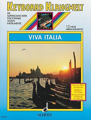 Viva Italia: 13 neue Arrangements. Keyboard. (Keyboard Klangwelt)