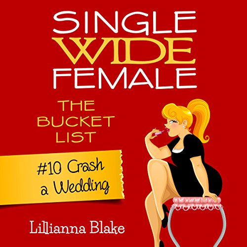 Crash a Wedding: Single Wide Female audiobook cover art