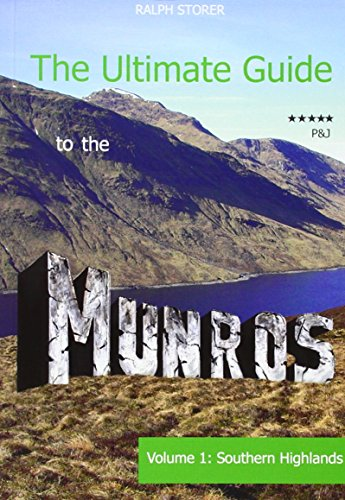 The Ultimate Guide to the Munros: The Southern Highlands