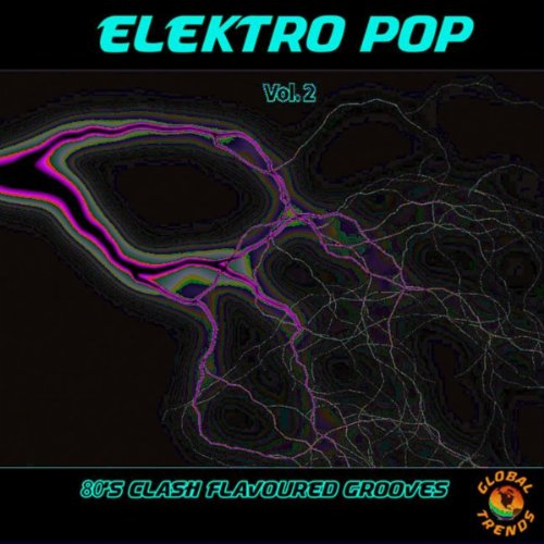 Elektro Pop Vol. 2 - 80'S Clash Flavoured Grooves