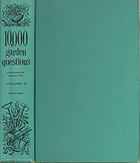 Image for 10,000 Garden Questions Answered By 20 Experts, Vol. 2
