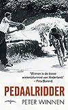 Pedaalridder (Dutch Edition)