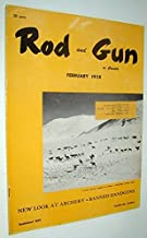 Rod & Gun in Canada Magazine, February 1958 - New Look at Archery - Banned Handguns