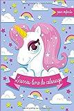 Licornes Livre de Coloriage pour Enfants: Il s'agit d'n livre de coloriage avec des dessins de plus de 30'adorables licornes à...