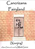 Cancrizans: Fairyland (Xianjing): A New Outreach Novel