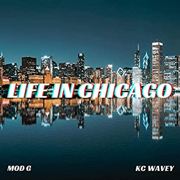 Life In Chicago