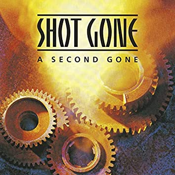 A Second Gone