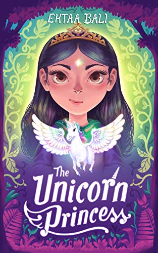 The Unicorn Princess (The Pacific Princesses Book 1) by [Ektaa Bali]