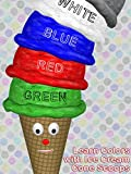 Learn Colors with Ice Cream Cone Scoops