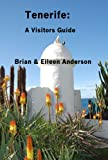 Tenerife: A Visitors Guide (English Edition)