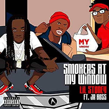 Smokers at My Window (feat. Jr. Boss)