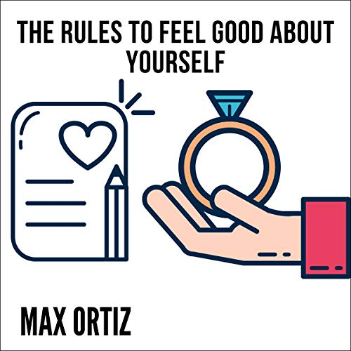 The Rules to Feel Good About Yourself Titelbild