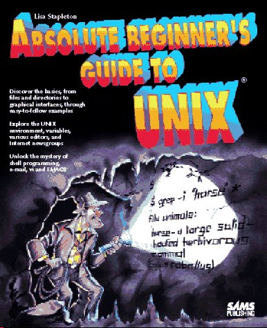 Absolute Beginner's Guide to Unix